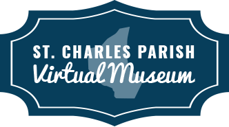 St. Charles Parish, Louisiana Virtual Museum - A Project of the St. Charles Parish Museum & Historical Association