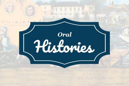 Oral Histories - St. Charles Parish Virtual Museum