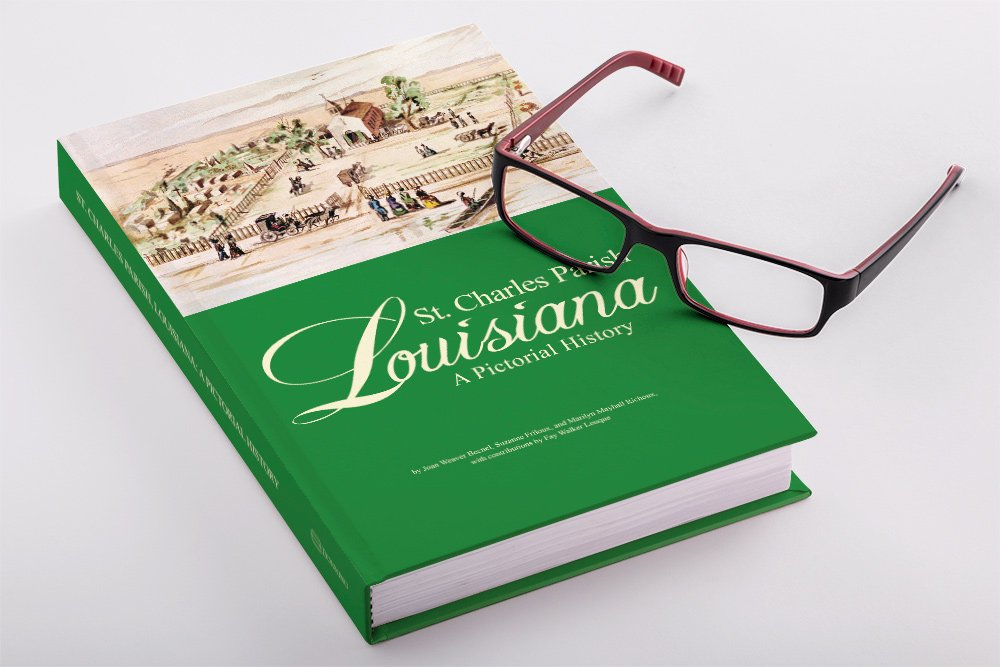 St. Charles Parish, Louisiana: A Pictorial History Book